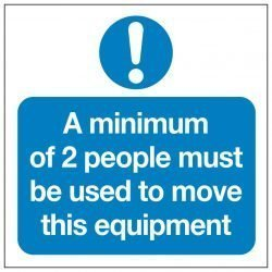 A minimum of 2 people must be used to move this equipment
