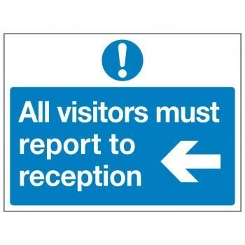 All visitors must report to reception (Arrow left)