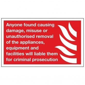Anyone found causing damage, misuse or unauthorised removal of the appliances, equipment and facilities will liable them for criminal prosecution