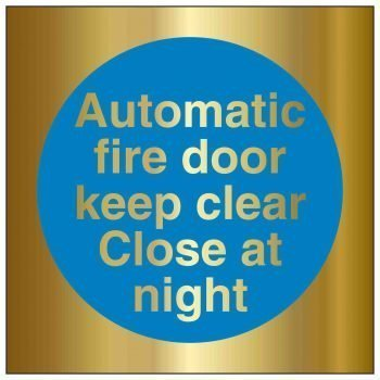 Automatic fire door keep clear Close at night