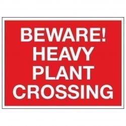 BEWARE! HEAVY PLANT CROSSING