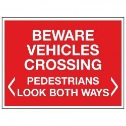BEWARE VEHICLES CROSSING < PEDESTRIANS LOOK BOTH WAYS >