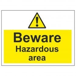 Beware Hazardous area
