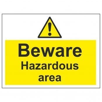 Beware Hazardous area