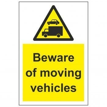 Beware of moving vehicles