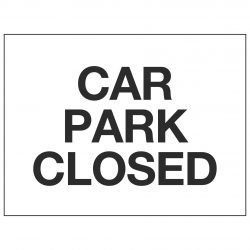 CAR PARK CLOSED