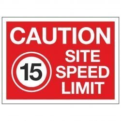 CAUTION SITE SPEED LIMIT 15 MPH