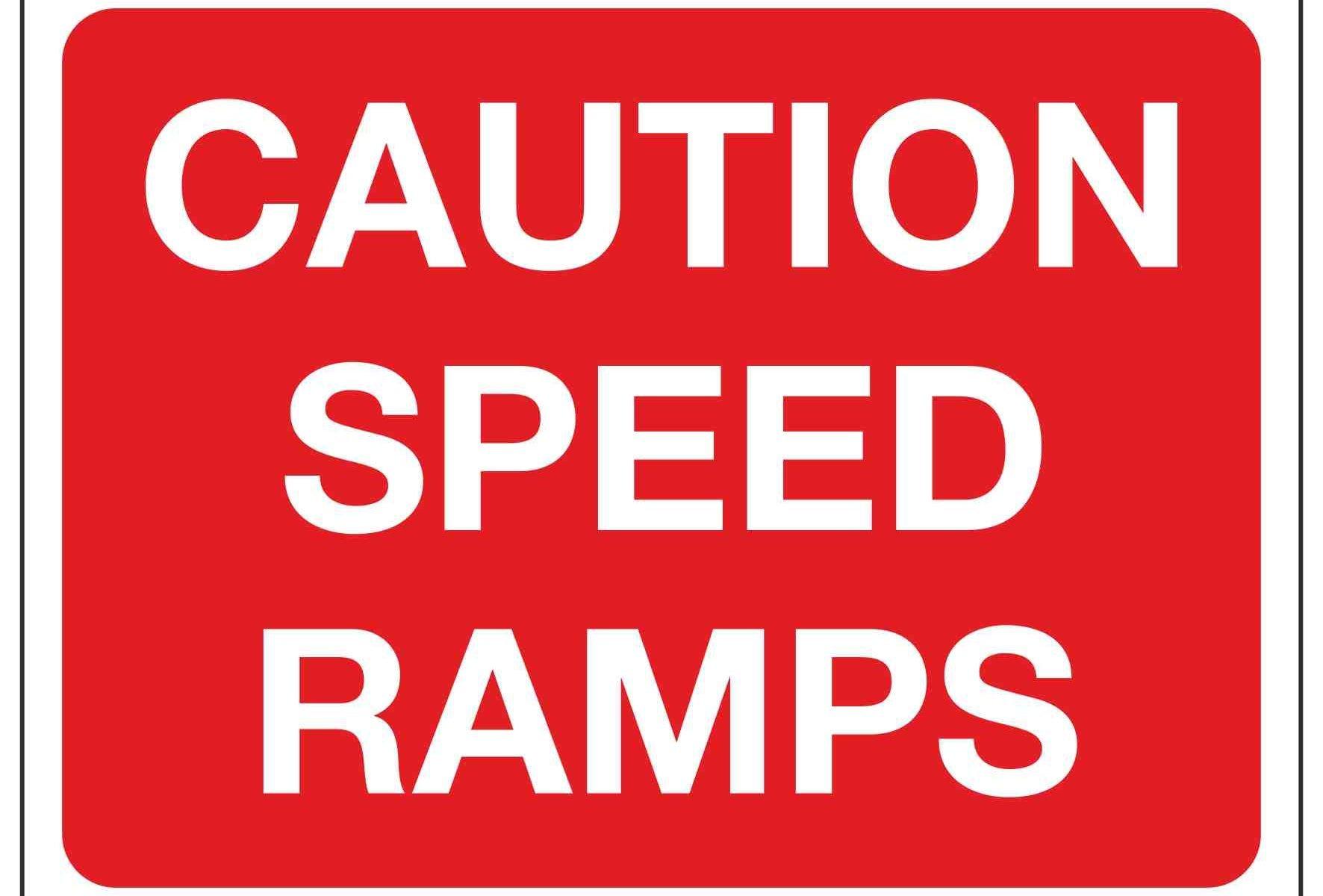CAUTION SPEED RAMPS