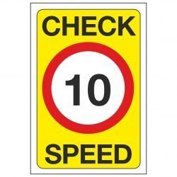 CHECK SPEED 10 MPH