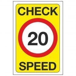 CHECK SPEED 20 MPH
