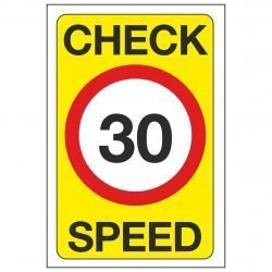 CHECK SPEED 30 MPH