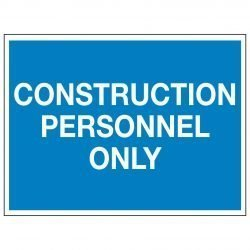 CONSTRUCTION PERSONNEL ONLY