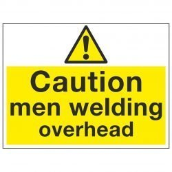 Caution men welding overhead