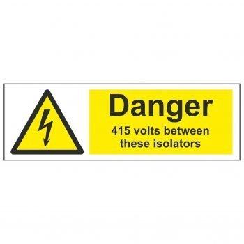 Danger 415 volts between these isolators
