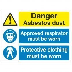 Danger Asbestos dust Approved respirator must be worn Protective clothing must be worn