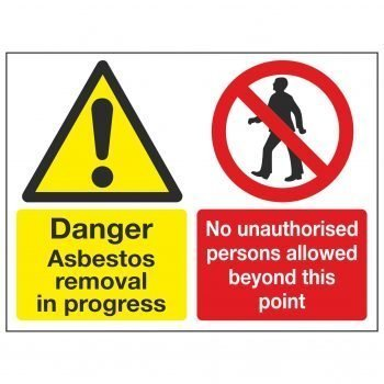 Danger Asbestos removal in progress No unauthorised persons allowed beyond this point