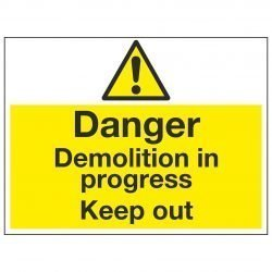 Danger Demolition in progress Keep out