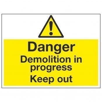 Danger Demolition in progress Keep out