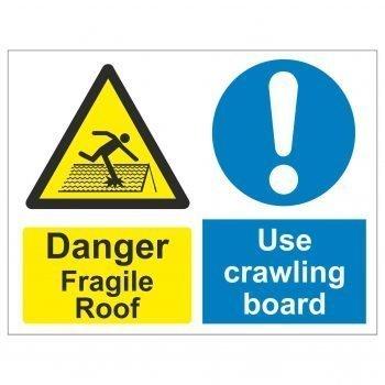 Danger Fragile Roof Use crawl board