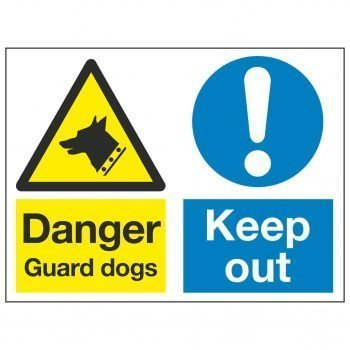 Danger Guard dogs / Keep out