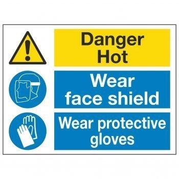 Danger Hot Wear face shield Wear protective gloves