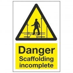 Danger Scaffolding incomplete