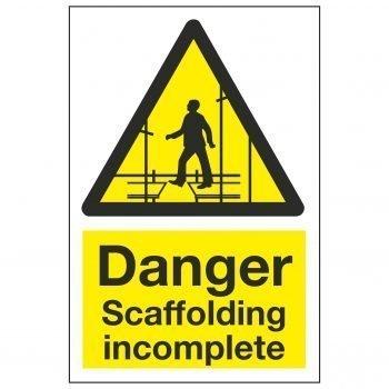 Danger Scaffolding incomplete