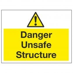 Danger Unsafe Structure