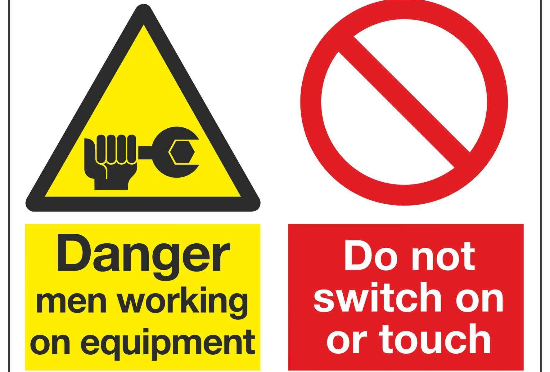 Danger men working on equipment / Do not switch on or touch