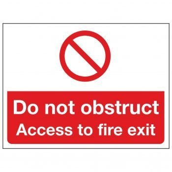 Do not obstruct Access to fire exit