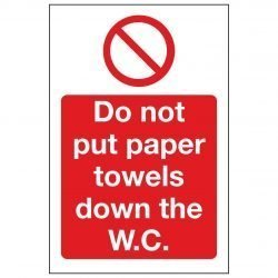 Do not put paper towels down the W.C.
