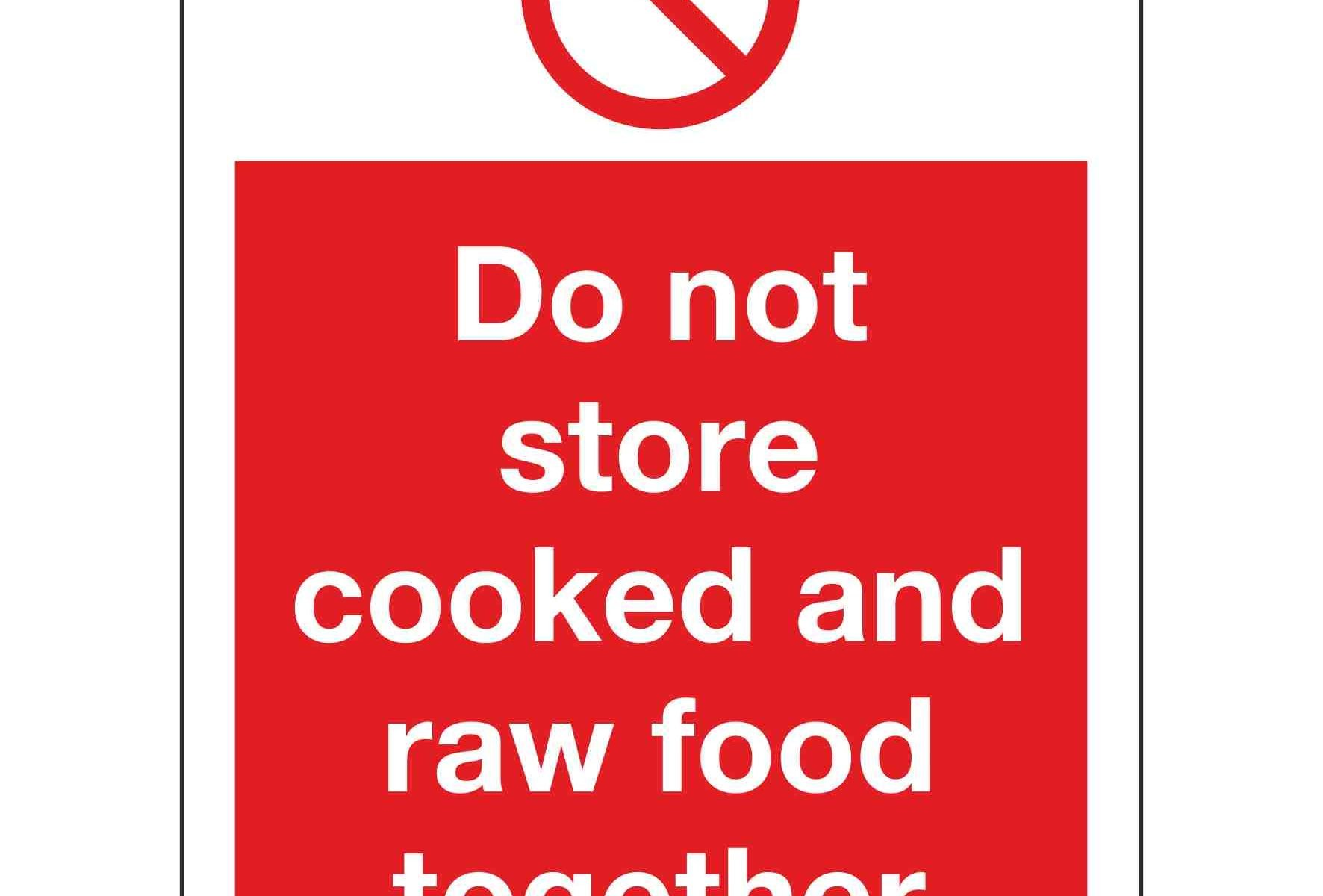Do not store cooked and raw food together