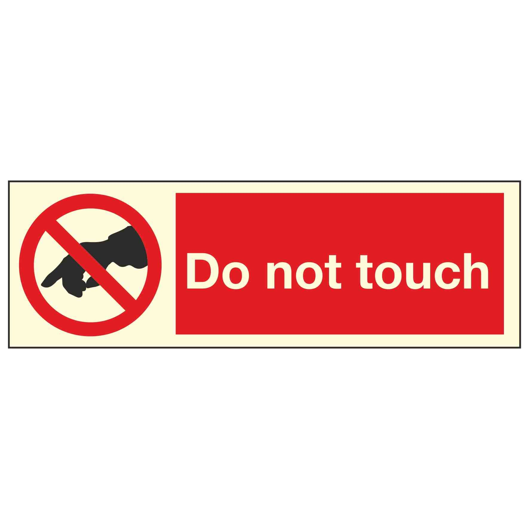 Do Not Touch Photoluminescent Linden Signs Amp Print