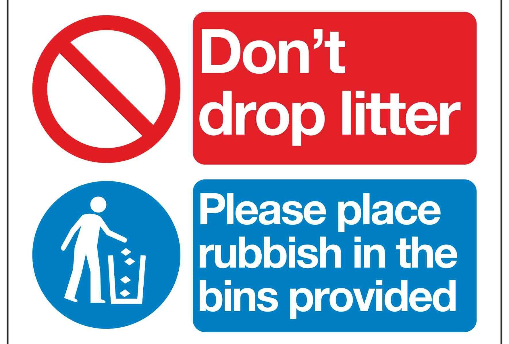 Don't drop litter Please place rubbish in the bins provided
