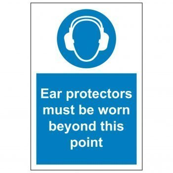 Ear protectors must be worn beyond this point