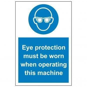 Eye protection must be worn when operating this machine