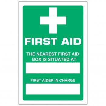 FIRST AID THE NEAREST FIRST AID BOX IS SITUATED AT— FIRST AIDER IN CHARGE—