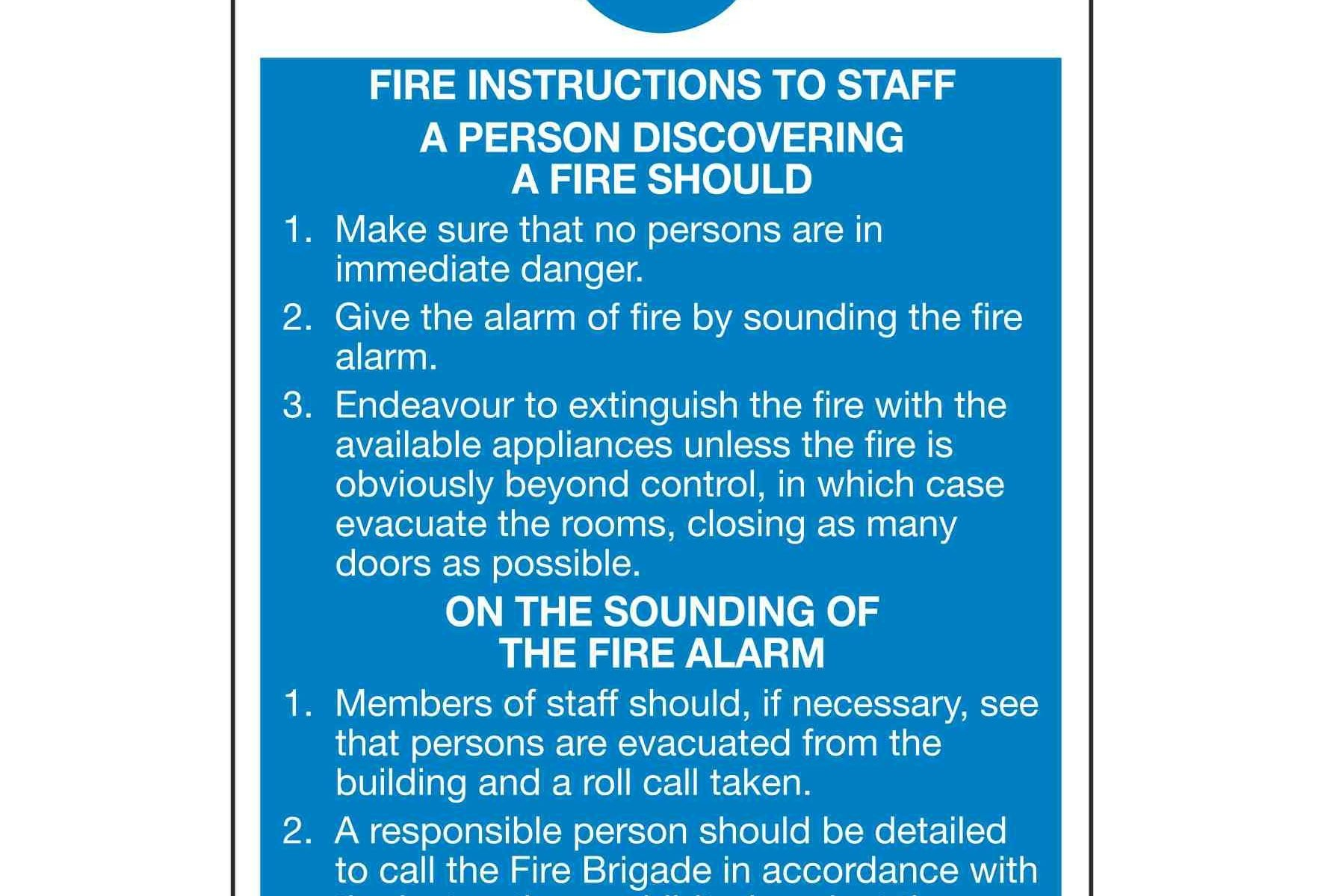 Fire Action FIRE INSTRUCTIONS TO STAFF A PERSON DISCOVERING A FIRE SHOULD
