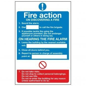 Fire action ON DISCOVERING A FIRE 1. Sound the alarm.