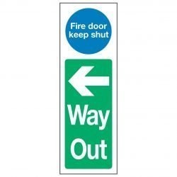 Fire door keep shut Left Arrow Way Out