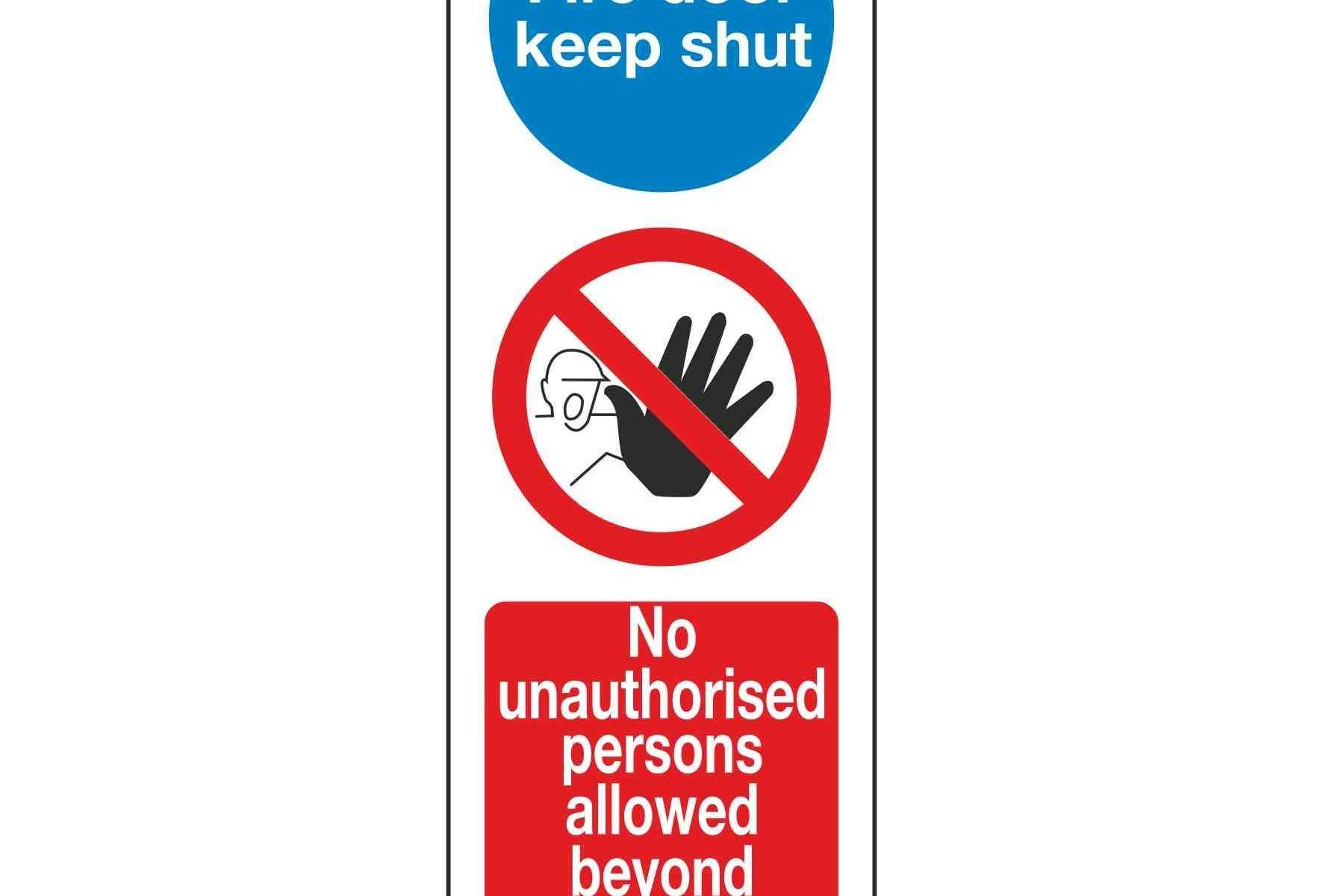 Fire door keep shut / No unauthorsied persons allowed beyond this point