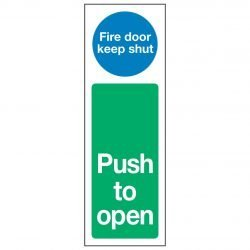 Fire door keep shut / Push to open