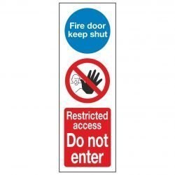 Fire door keep shut / Restricted access Do not enter