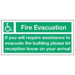 Fire Evacuation If you will require assistance