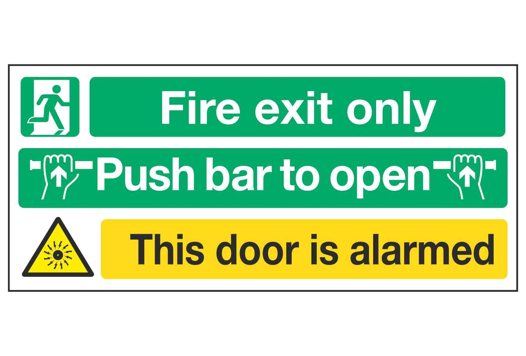 Fire exit only / Push bar to open / This door is alarmed