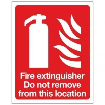 Fire extinguisher Do not remove from this location
