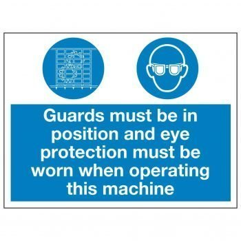 Guards must be in position and eye protection must be worn when operating this machine