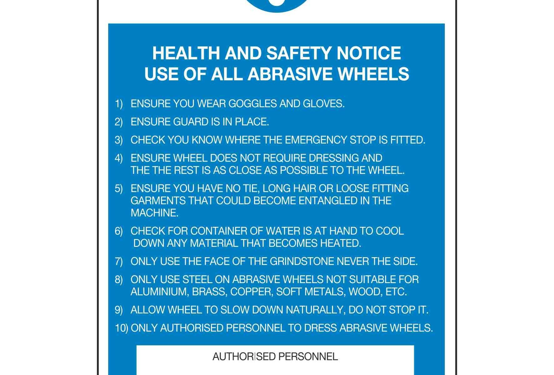 HEALTH AND SAFETY NOTICE USE OF ALL ABRASIVE WHEELS