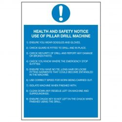 HEALTH AND SAFETY NOTICE USE OF PILLAR DRILL MACHINE