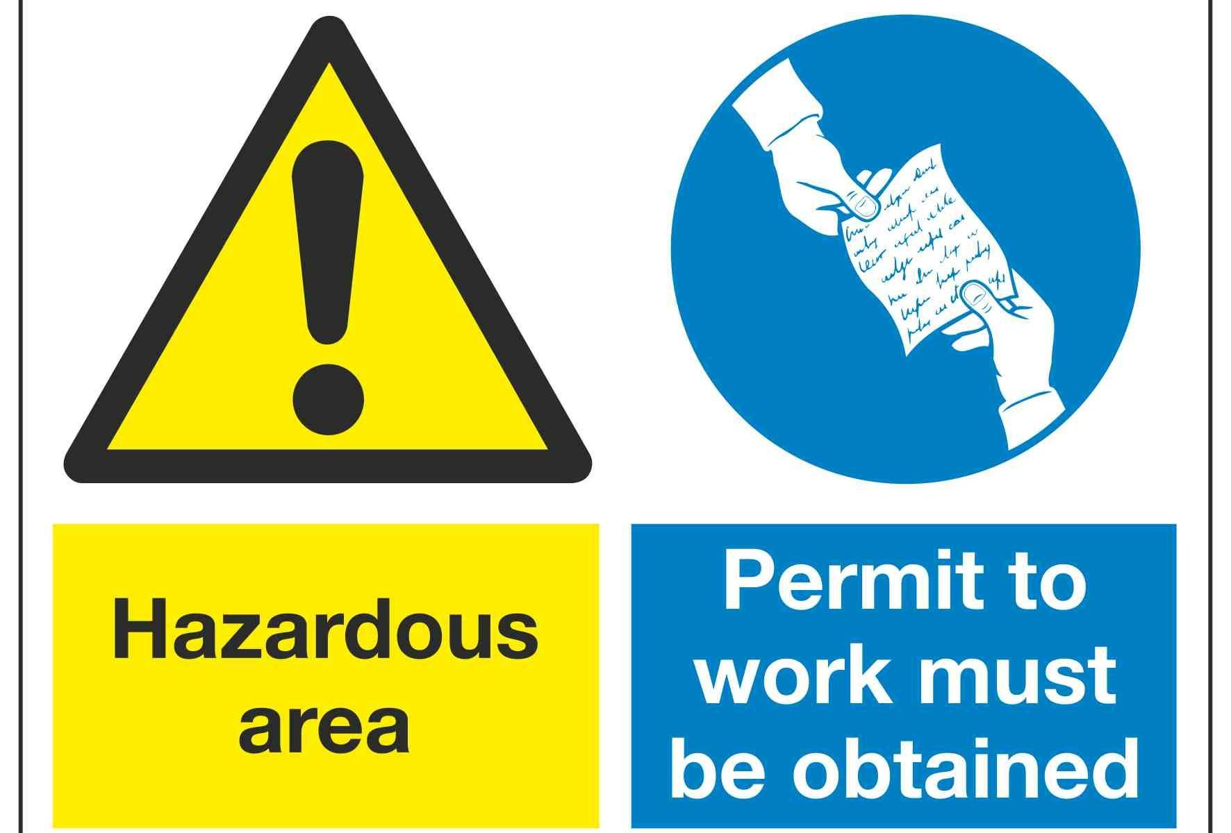Hazardous area Permit to work must be obtained